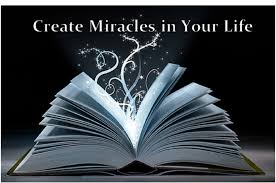 Create Miracles in Your Life