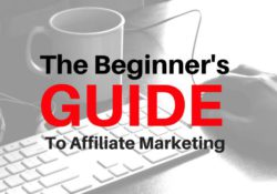 A Complete Beginners Guide to Affiliate Marketing